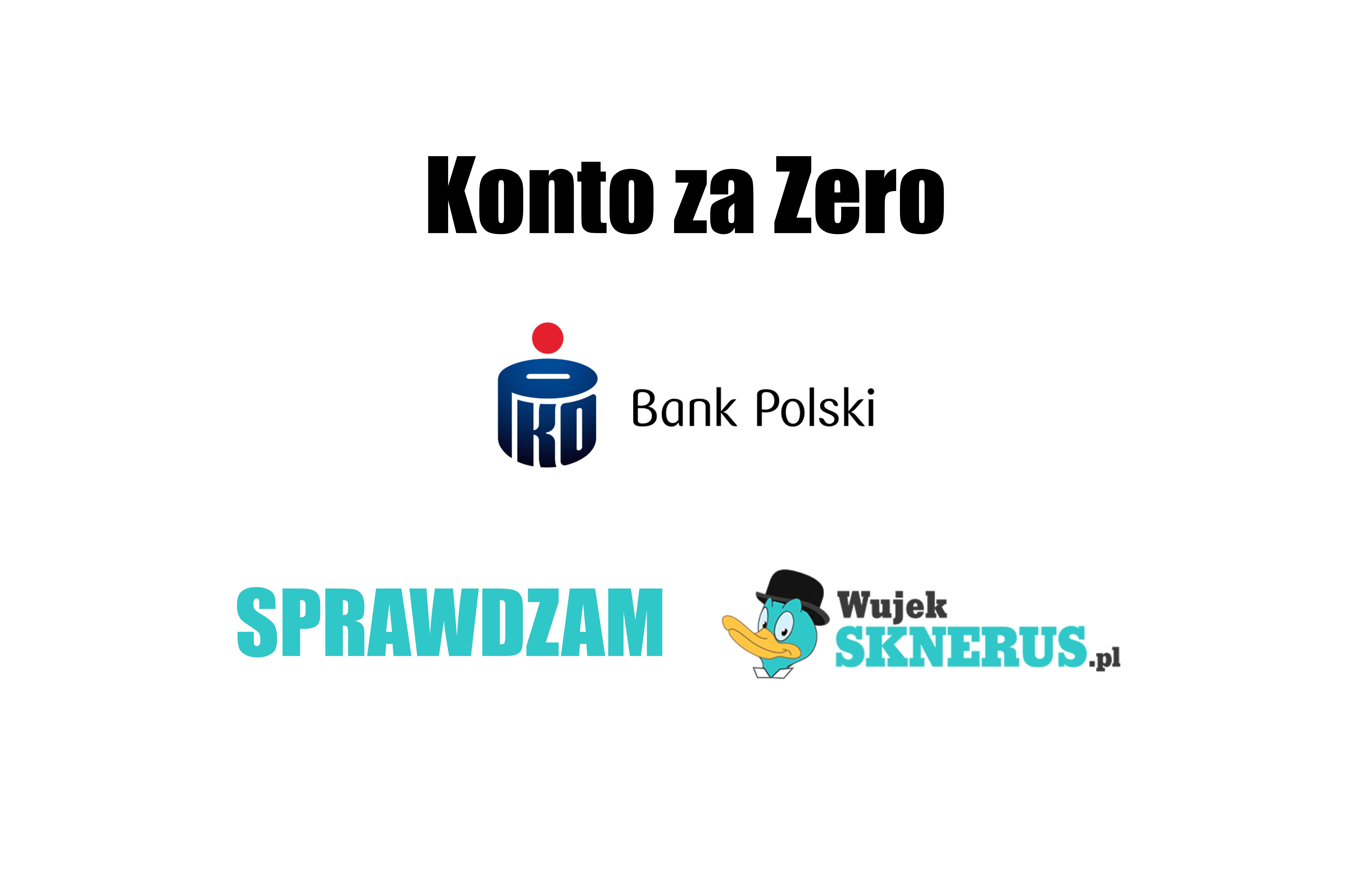 Konto za 0 od PKO BP