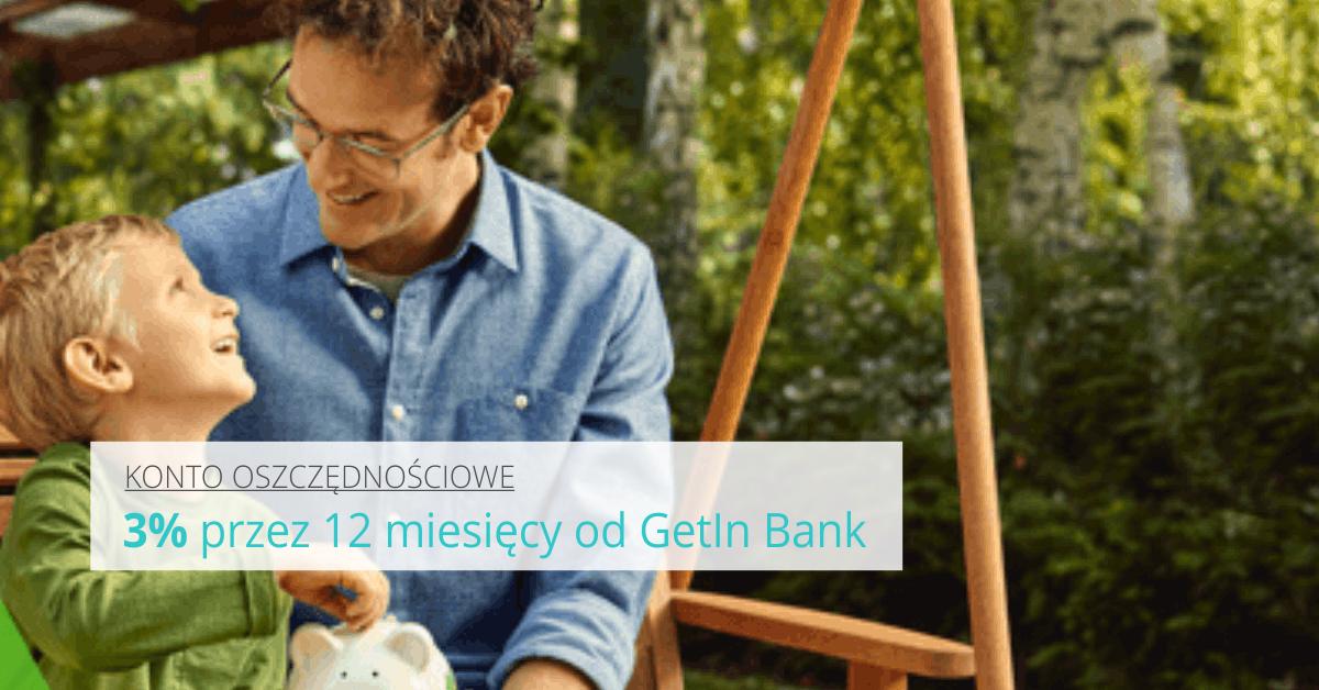 Gwarantowane 3% od Getin Bank.