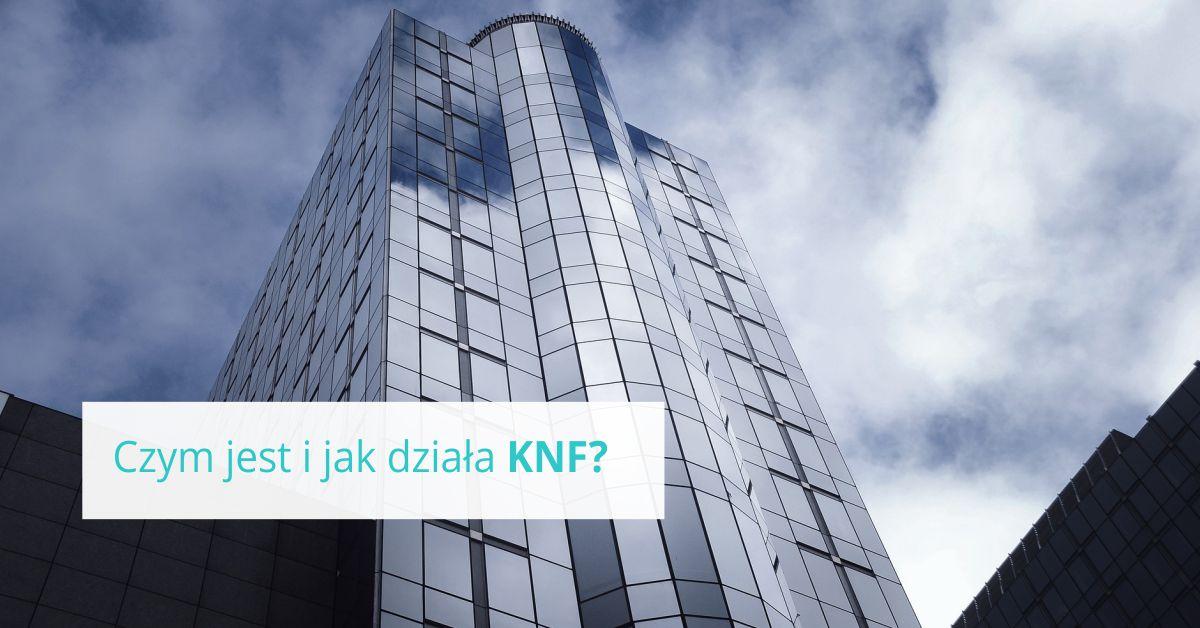 Czym jest i jak działa KNF?
